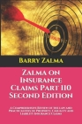 Zalma on Insurance Claims Part 110 Second Edition: A Comprehensive Review of the law and Practicalities of Property, Casualty and Liability Insurance Cover Image