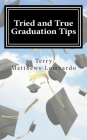 Tried and True Graduation Tips: What We Know For Sure About Graduation and Beyond Cover Image