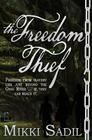 The Freedom Thief Cover Image