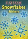 Glitter Snowflakes Stickers (Dover Little Activity Books Stickers) Cover Image