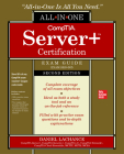 Comptia Server+ Certification All-In-One Exam Guide, Second Edition (Exam Sk0-005) Cover Image