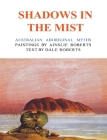 Shadows in the Mist: Australian Aboriginal Myths Cover Image