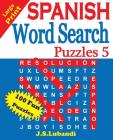 Large Print SPANISH Word Search Puzzles 5 Cover Image