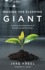 Waking the Sleeping Giant: Unlocking the Hidden Power of Business to Save the Planet Cover Image