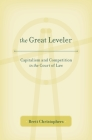 Great Leveler: Capitalism and Competition in the Court of Law Cover Image