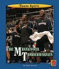 The Minnesota Timberwolves (Team Spirit (Norwood)) Cover Image