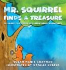 Mr. Squirrel Finds a Treasure Cover Image