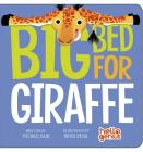 Big Bed for Giraffe (Hello Genius) Cover Image