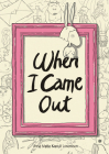 When I Came Out Cover Image