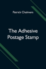 The Adhesive Postage Stamp Cover Image