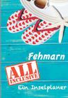 Fehmarn - All inklusive: Ein Inselplaner Cover Image