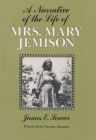 A Narrative of the Life of Mrs. Mary Jemison ... Cover Image