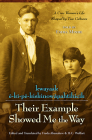 Their Example Showed Me the Way / Kwayask ?-K?-P?-Kiskinow?pahtihicik: A Cree Woman's Life Shaped by Two Cultures Cover Image