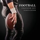 Football Calendar 2021: 16 Month Calendar Cover Image
