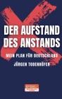 Der Aufstand des Anstands: Mein Plan für Deutschland Cover Image