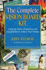 The Complete Vision Board Kit: Using the Power of Intention and Visualization to Achieve Your Dreams Cover Image
