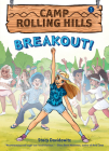 Breakout! (Camp Rolling Hills #3) Cover Image