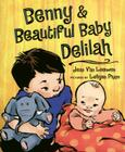 Benny & Beautiful Baby Delilah Cover Image