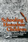 Schooling Homeless Children: A Working Model for America's Public Schools Cover Image