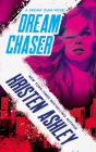 Dream Chaser (Dream Team #2) Cover Image
