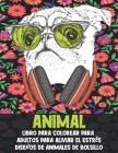 Libro para colorear para adultos para aliviar el estrés - Diseños de animales de bolsillo - Animal Cover Image
