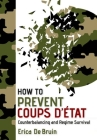How to Prevent Coups d'État: Counterbalancing and Regime Survival Cover Image