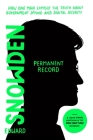 Permanent Record (Young Readers Edition): How One Man Exposed the Truth about Government Spying and Digital Security Cover Image