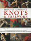 The Ultimate Encyclopedia of Knots & Ropework Cover Image