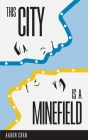 This City Is a Minefield Cover Image