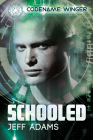 Schooled (Codename: Winger #2) Cover Image