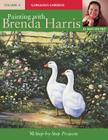 Painting with Brenda Harris, Volume 4: Gorgeous Gardens Cover Image