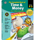 The Complete Book of Time & Money, Grades K - 3 Cover Image
