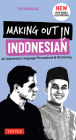 Making Out in Indonesian Phrasebook & Dictionary: An Indonesian Language Phrasebook & Dictionary (with Manga Illustrations) (Making Out Books) Cover Image