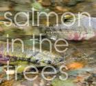 Salmon in the Trees: Life in Alaska's Tongass Rain Forest [With CD (Audio)] Cover Image
