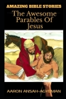 Amazing Bible Stories: The Awesome Parables Of Jesus Cover Image