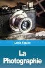 La Photographie Cover Image