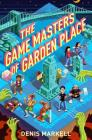 The Game Masters of Garden Place Cover Image