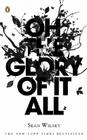Oh the Glory of It All Cover Image