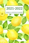 2021 2022 Weekly & Monthly Planner: Striped Green Leaves Lemon Cover, Pocket-sized Academic Planner Mid-Year July 2021 to June 2022, Calendar Organize Cover Image