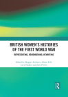 British Women's Histories of the First World War: Representing, Remembering, Rewriting Cover Image
