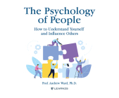 The Psychology of People: How to Understand Yourself & Influence Others Cover Image