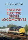English Electric Diesel Locomotives Cover Image