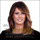 The Art of Her Deal: The Untold Story of Melania Trump Cover Image