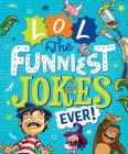 LOL The Funniest Jokes Ever Cover Image