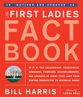 First Ladies Fact Book -- Revised and Updated: The Childhoods, Courtships, Marriages, Campaigns, Accomplishments, and Legacies of Every First Lady from Martha Washington to Michelle Obama Cover Image
