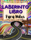 Laberinto Libro Para Niños: Libro de Laberintos Estimulantes para Niños con Animales Divertidos. Libro de actividades de laberintos para niños y n Cover Image