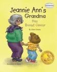 Jeannie Ann's Grandma Has Breast Cancer Cover Image