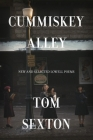 Cummiskey Alley: New and Selected Lowell Poems Cover Image