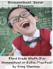 Third Grade Math: (For Homeschool or Extra Practice) Cover Image