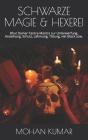 Schwarze Magie & Hexerei: Bhut Damar Tantra-Mantra zur Unterwerfung, Anziehung, Schutz, Lähmung, Tötung, viel Glück usw. Cover Image